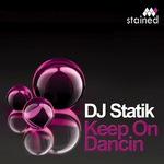 DJ STATIK - Keep On Dancin (Front Cover)