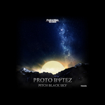 PROTO BYTEZ - Pitch Black Sky (Front Cover)