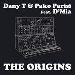 DANY T/PAKO PARISI feat DMIA - The Origins (Front Cover)