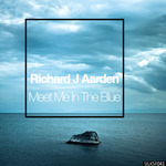 RICHARD J AARDEN - Meet Me In The Blue (Front Cover)