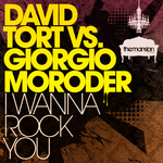 TORT, David vs GIORGIO MORODER - I Wanna Rock You (Front Cover)