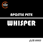 APOSTLE PETE - Whisper (Front Cover)
