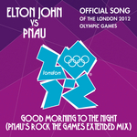 JOHN, Elton vs PNAU - Good Morning To The Night (Front Cover)