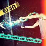 EION - Square Waves & Space Rays (Front Cover)