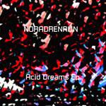 Acid Dreams EP