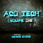 ACOSTA, George/VARIOUS - ACO Tech Volume One (unmixed tracks) (Front Cover)