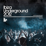 Ibiza Underground 2012
