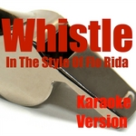 CAN YOU BLOW MY - Whistle: In The Style Of Flo Rida (Front Cover)