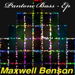 BENSON, Maxwell - Pantone Bass EP (Front Cover)