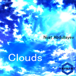 ABDULLAYEV, Nijat - Clouds (Front Cover)