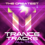 VARIOUS - The Greatest Trance Tracks Of All Times (Front Cover)