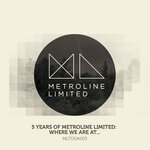 VARIOUS - 5 Years Of Metroline Limited: Where We Are At (Front Cover)