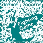 ZAGORNY, Damian J - Fighting Game (Front Cover)
