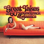 VARIOUS - Great Takes On 60's Soundtrack Classics (Front Cover)