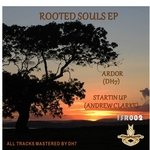 DH7/ANDREW CLARKE - Rooted Souls EP (Front Cover)