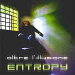ENTROPY - Oltre l'illusione (Front Cover)