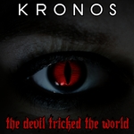 KRONOS - The Devil Tricked The World (Front Cover)