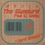 SARD BOOGIE feat DJ WELLY - The Standard (Front Cover)
