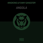 KINGKONG/FUNKY GANGSTER - Angola (Front Cover)