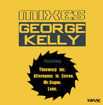 George Kelly Mixes