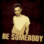 ADAM G feat KING RALPHY - Be Somebody (Front Cover)