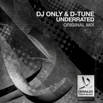 DJ ONLY & D-TUNE - Underrated (Front Cover)