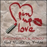 MON DJ/DAVID DENOIA feat NICOLE & Y-DEE - Pin Up Love (Front Cover)