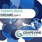 VICENTE ROCA - Dreams Pt 1 (Front Cover)