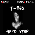 T-REX - Hard Step (Front Cover)