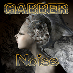 VARIOUS - Gabber Noise (Front Cover)