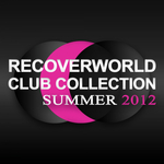 VARIOUS - Recoverworld Club Collection: Summer 2012 (Front Cover)