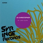DJ CHRISTOPHER - Lace (Front Cover)