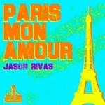 RIVAS, Jason - Paris Mon Amour (Front Cover)