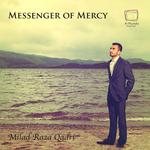 MILAD RAZA QADRI - Messenger Of Mercy (Front Cover)