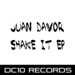 DAVOR, Juan - Shake IT (Front Cover)