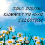 VARIOUS - Solo Digital Summer 20 Hits Selection (Front Cover)