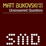 BUKOVSKI, Matt presents IVE5 - Unanswered Questions (Front Cover)