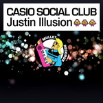 CASIO SOCIAL CLUB - Justin Illusion (Front Cover)