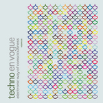 VARIOUS - Techno En Vogue: Electronic Way Of Consciousness Vol 6 (Front Cover)