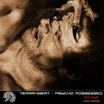 TERRA4BEAT - Psycho Possessed (Front Cover)