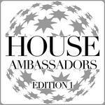 House Ambassadors (Edition 1)
