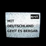 REMUTE - Mit Deutschland Geht Es Bergab (Front Cover)