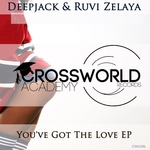 DEEPJACK/RUVI ZELAYA - You've Got The Love (Front Cover)