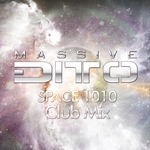 MASSIVE DITTO - Space 1010 (Front Cover)