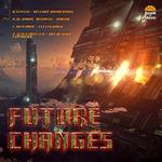 GENTEK/HI QUADR/NEUROSIS/NEEDNAME/BLOCK BASS TER - Future Changes (Front Cover)