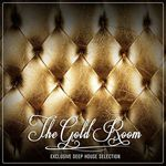 VARIOUS - The Gold Room: Exclusive Deep House Selection (Front Cover)
