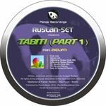 RUSLAN SET feat AELYN - Tabiti (remixes part 1) (Front Cover)