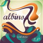 ALBINO - Wakalele EP (Front Cover)