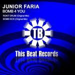 FARIA, Junior - Bomb 4 You (Front Cover)