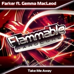 FARKER feat GEMMA MACLEOD - Take Me Away (Front Cover)